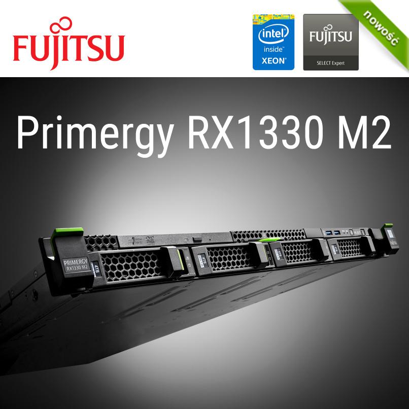 Serwery Fujitsu PRIMERGY RX1330 M2 (nowość)